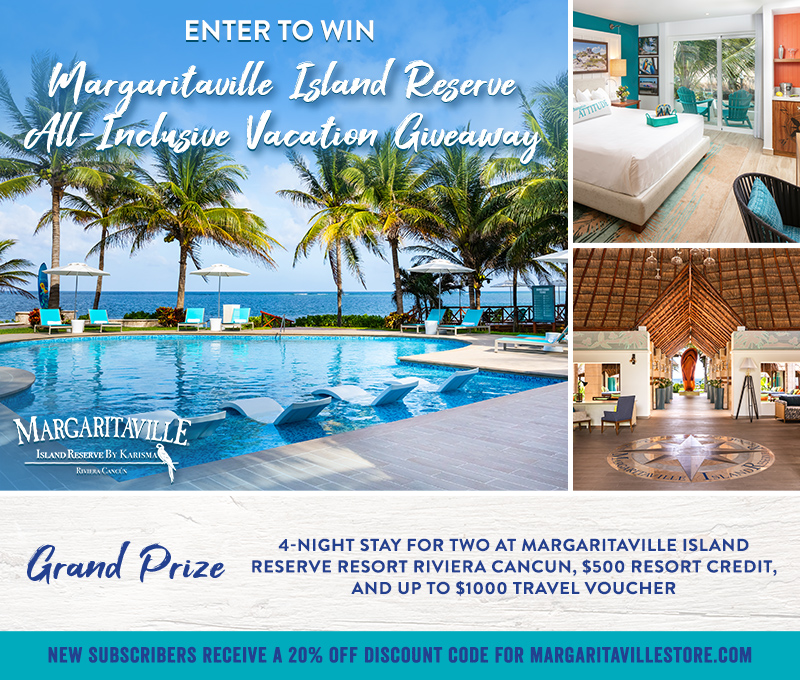 Enter To Win - Margaritaville's Island Reserve All-Inclusive Giveaway - Grand Prize: (1) 
